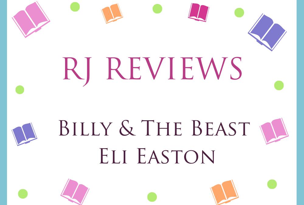 Billy & The Beast – Eli Easton 5/5