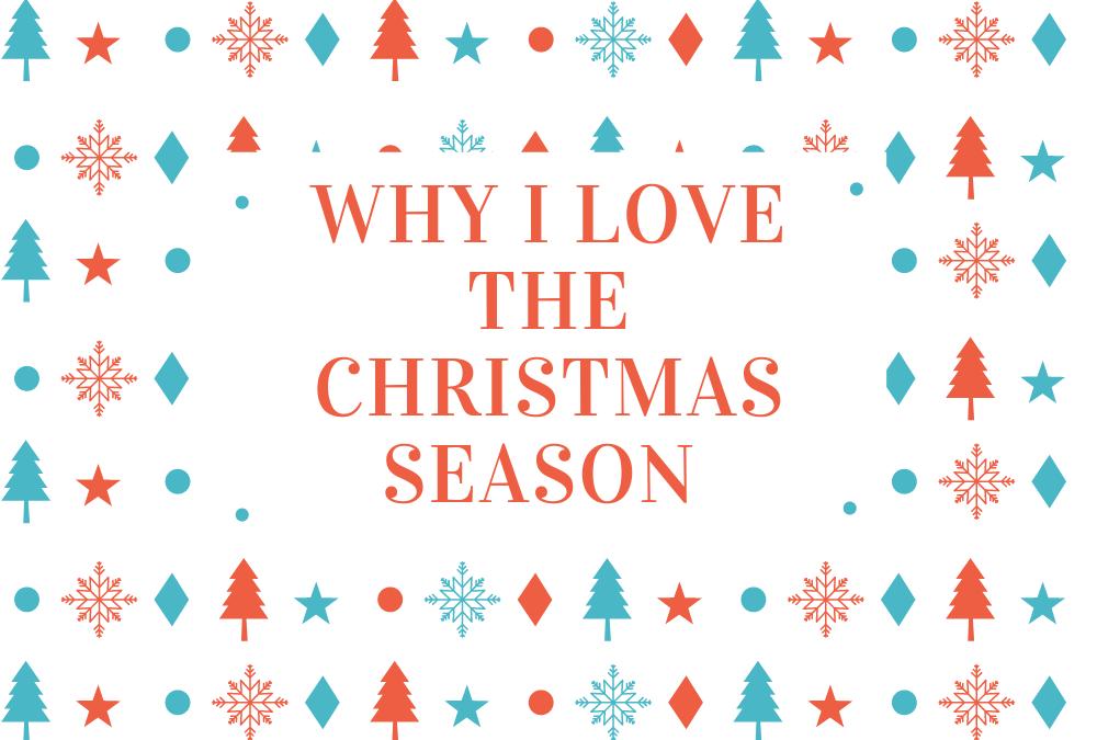 Reasons I Love Christmas!
