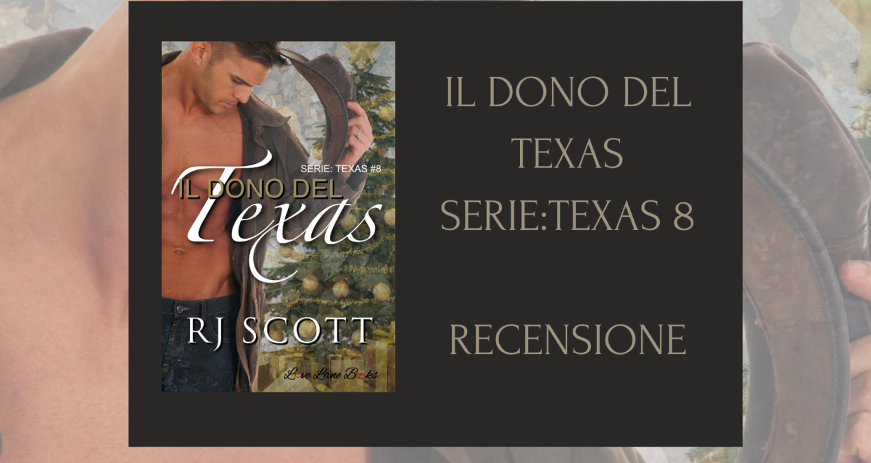 Il dono del Texas – Recensione