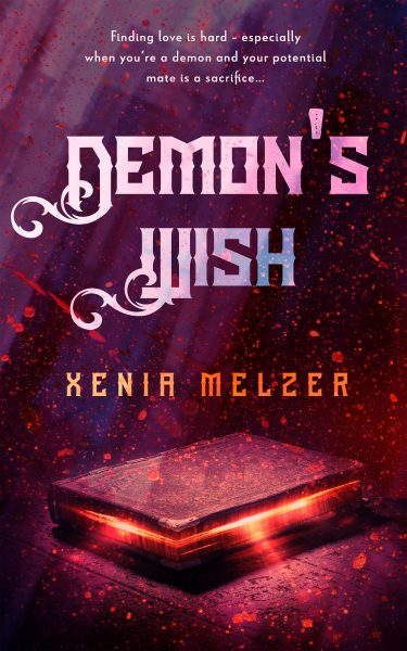 Xenia Melzer Demons Wish