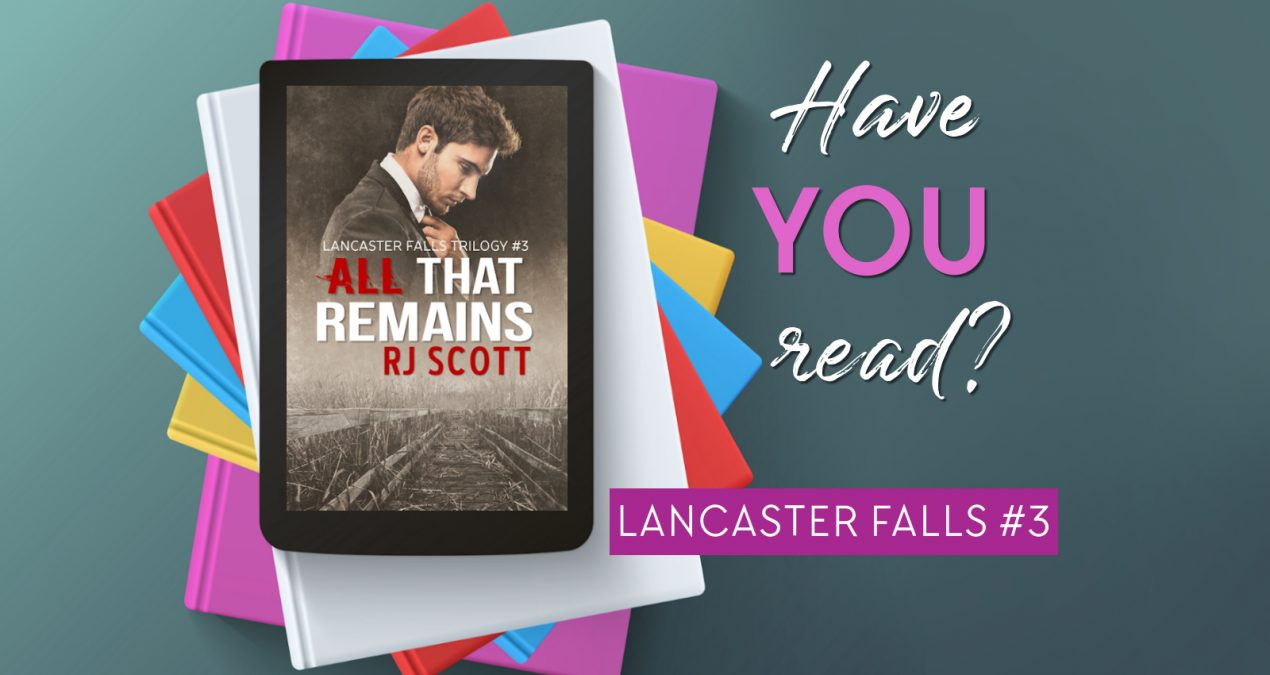 Have You Read? – All That Remains (Lancaster Fall 3)