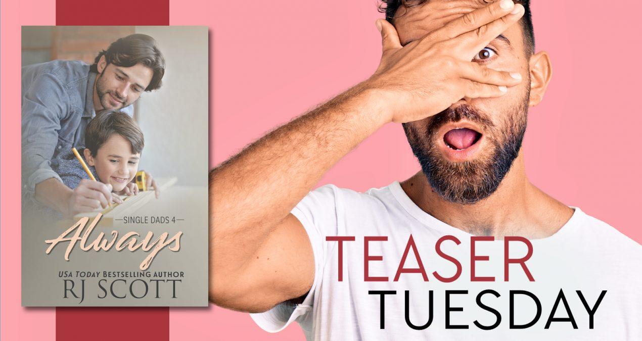 Teaser Tuesday – Always (Single Dads 4)