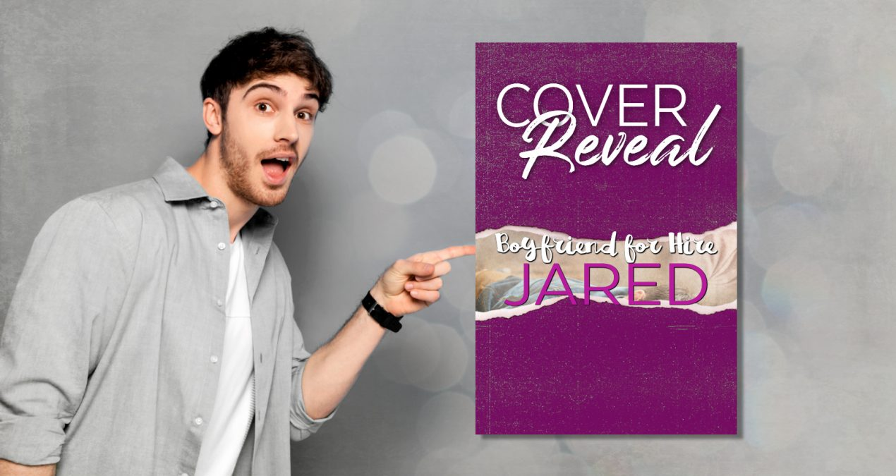 Jared (Boyfriend for Hire #4) – Cover Reveal & Competition