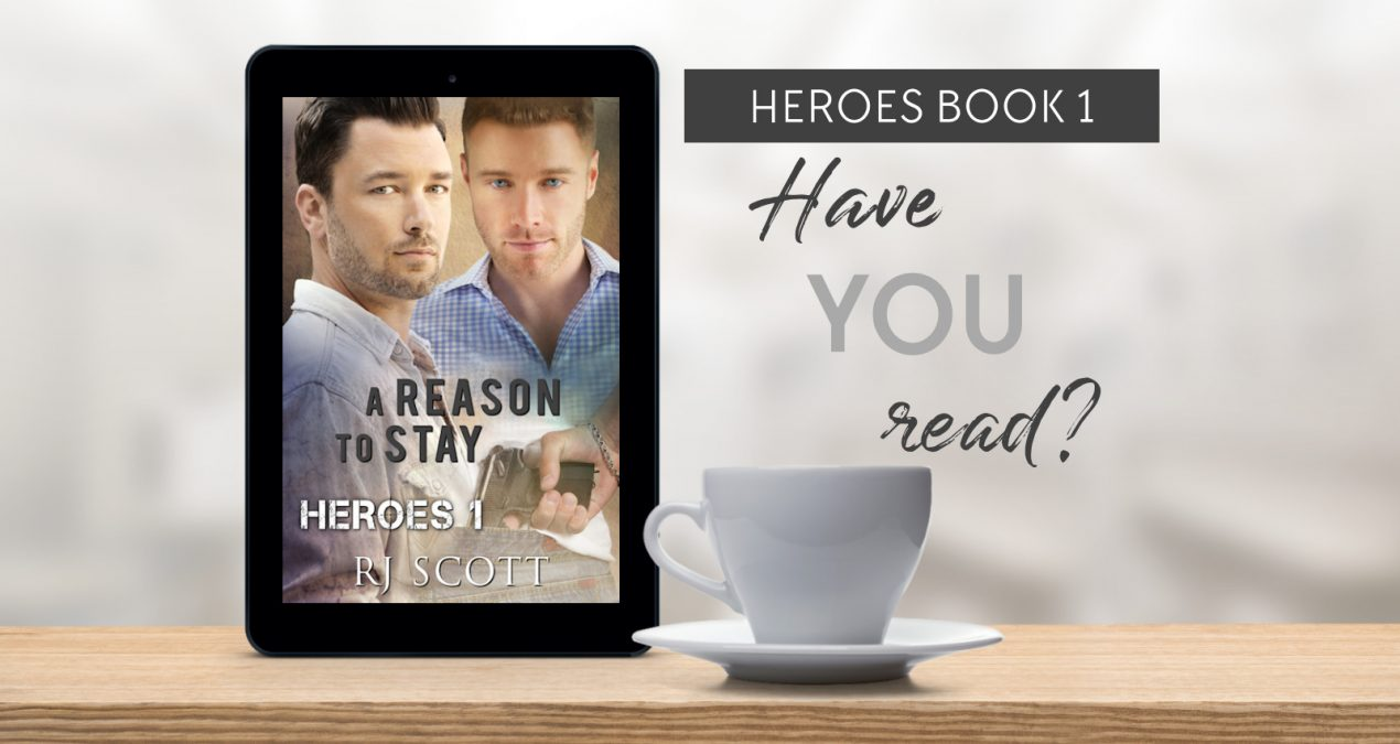 Have you read? – A Reason to Stay (Heroes #1)
