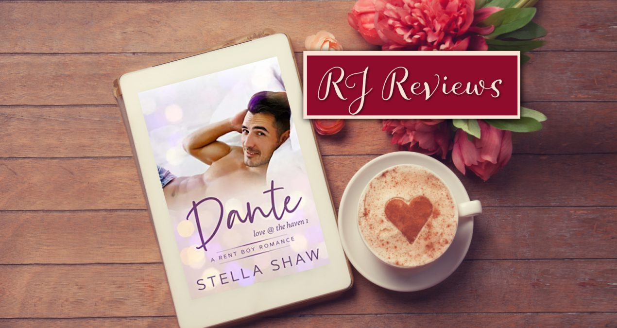 RJ Reviews – Dante and Rick (Love at the Haven #1 and #2) by Stella Shaw