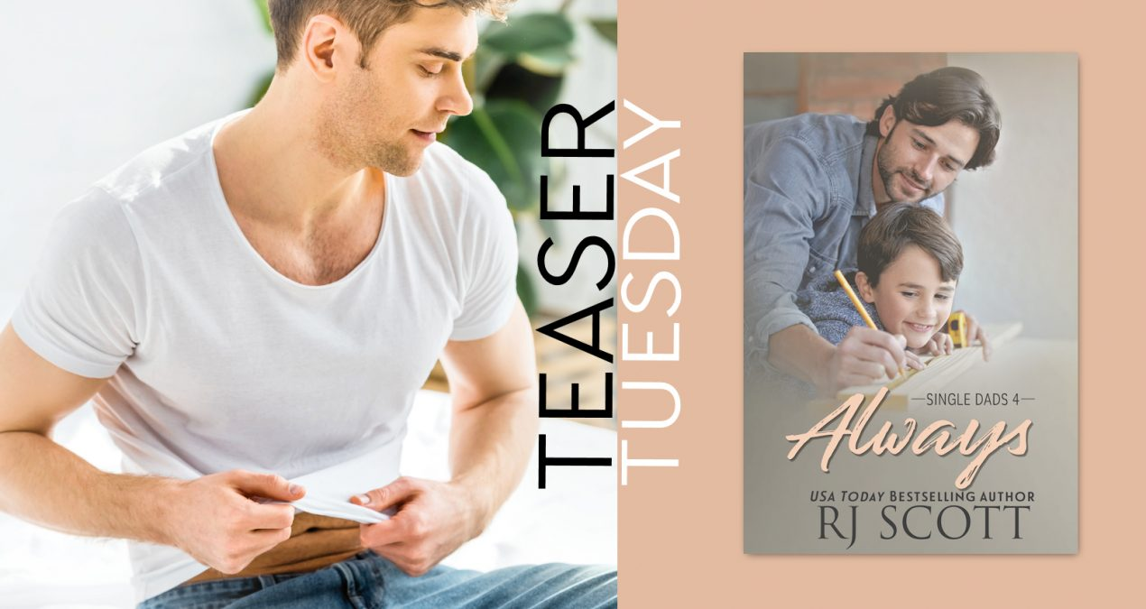 Teaser Tuesday – Always (Single Dads #4)