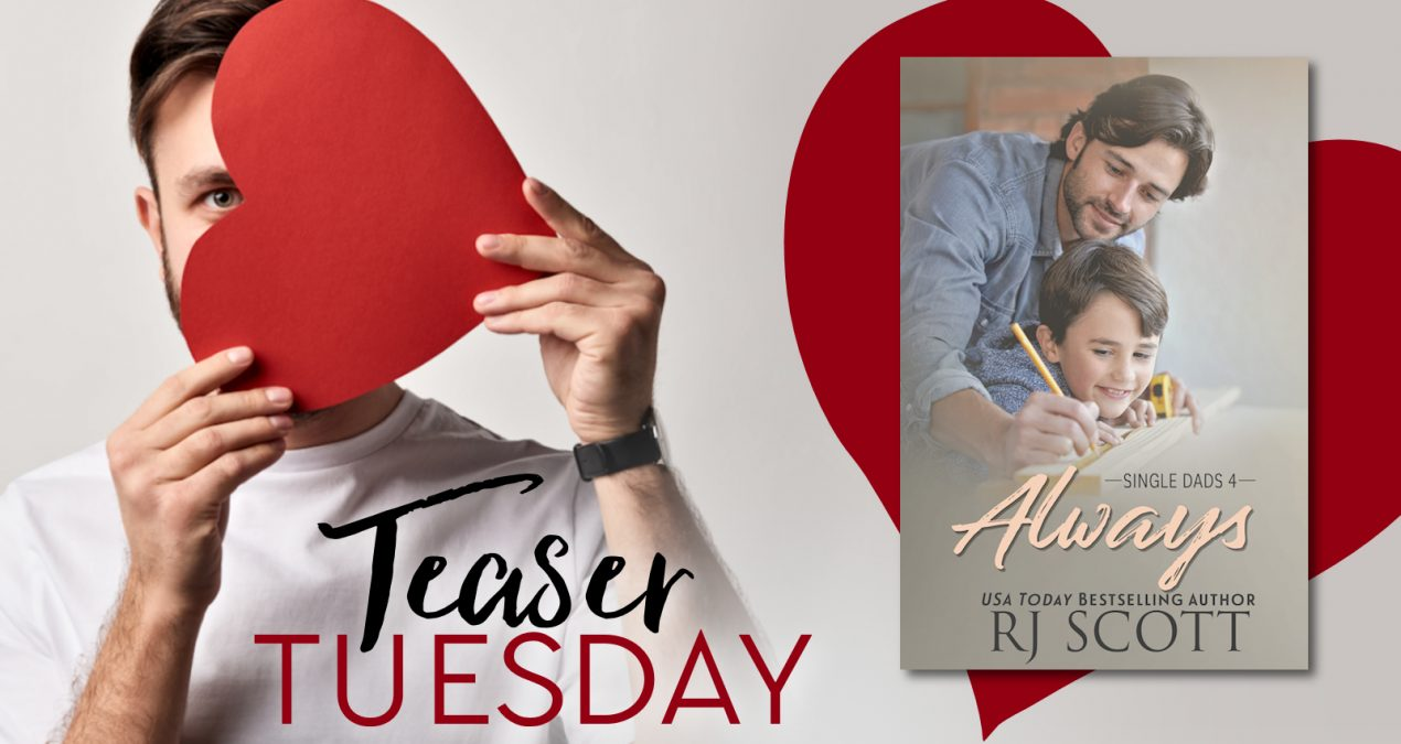 Teaser Tuesday – Always (Single Dads #4)