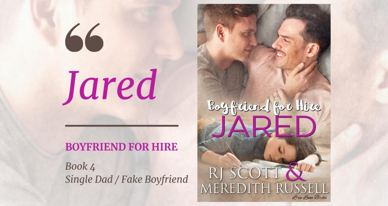 New Release – Jared (Boyfriend for Hire, 4)