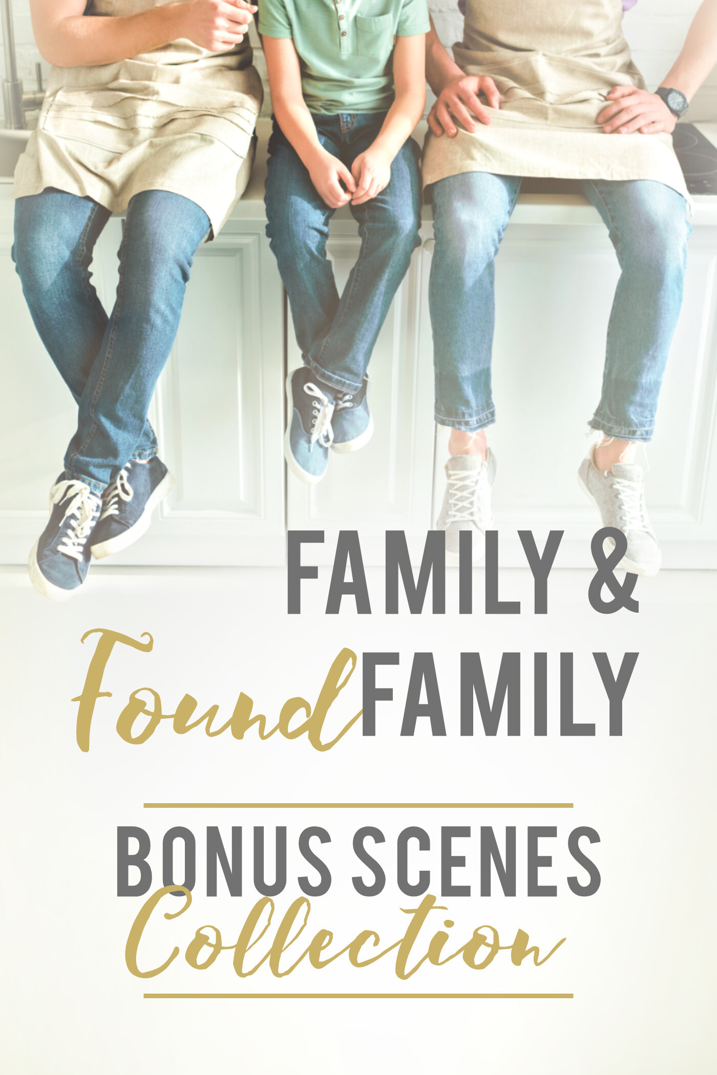 Family and Family Found Bonus Scene Collection