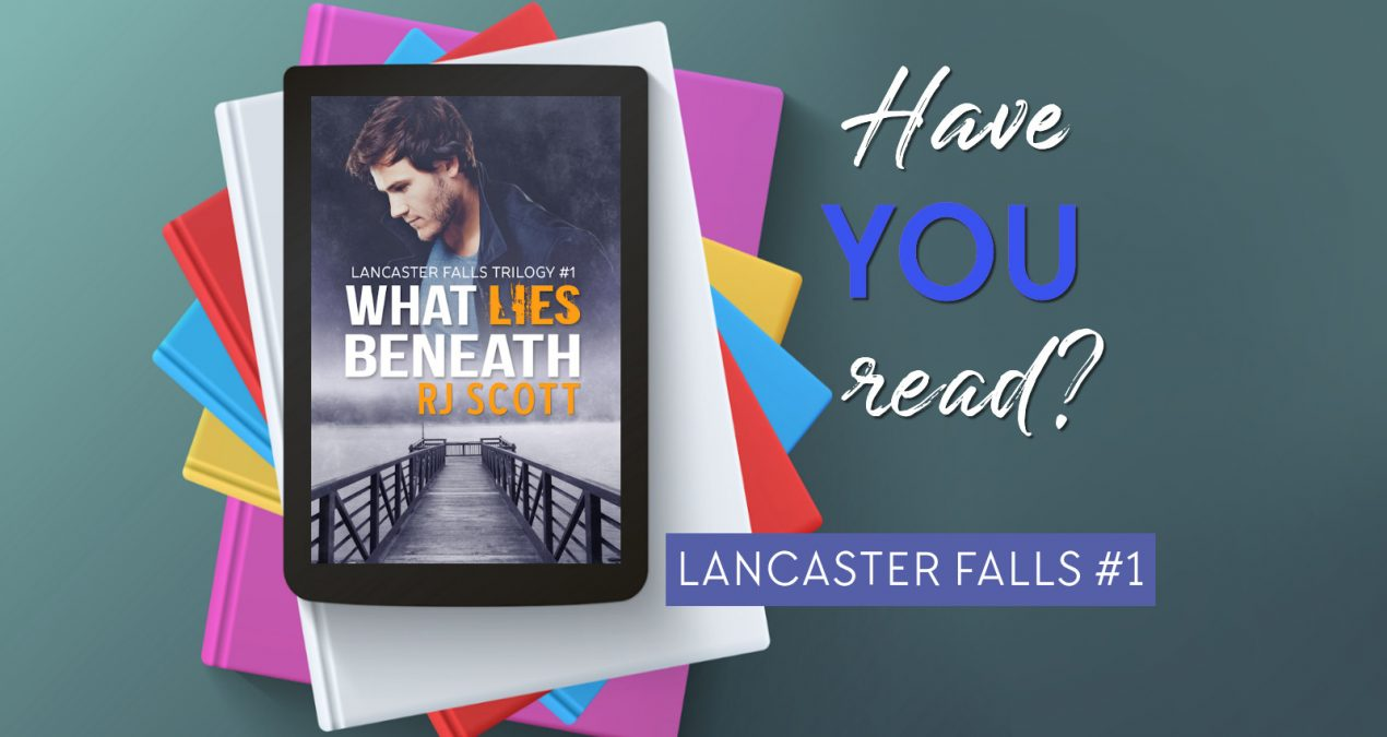 Have you read? – What Lies Beneath (Lancaster Falls 1)