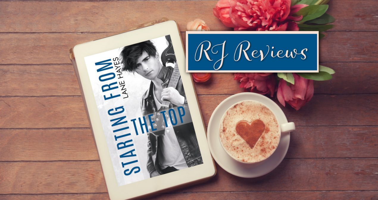 RJ Reviews – Starting From The Top (Starting From #5) by Lane Hayes