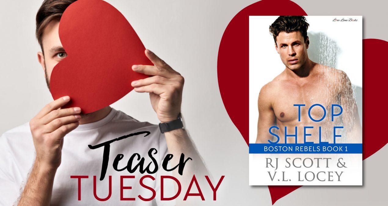 Teaser Tuesday – Top Shelf (Boston Rebels #1)