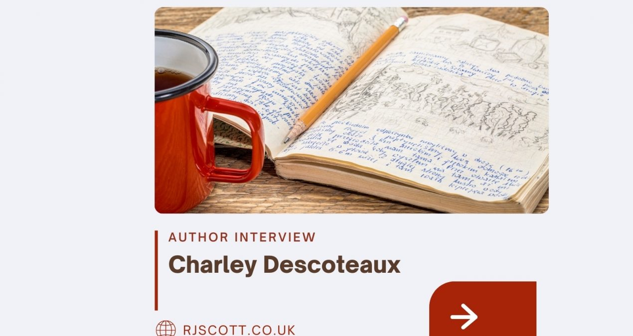 AUTHOR INTERVIEW & COMPETITION: Charley Descoteaux