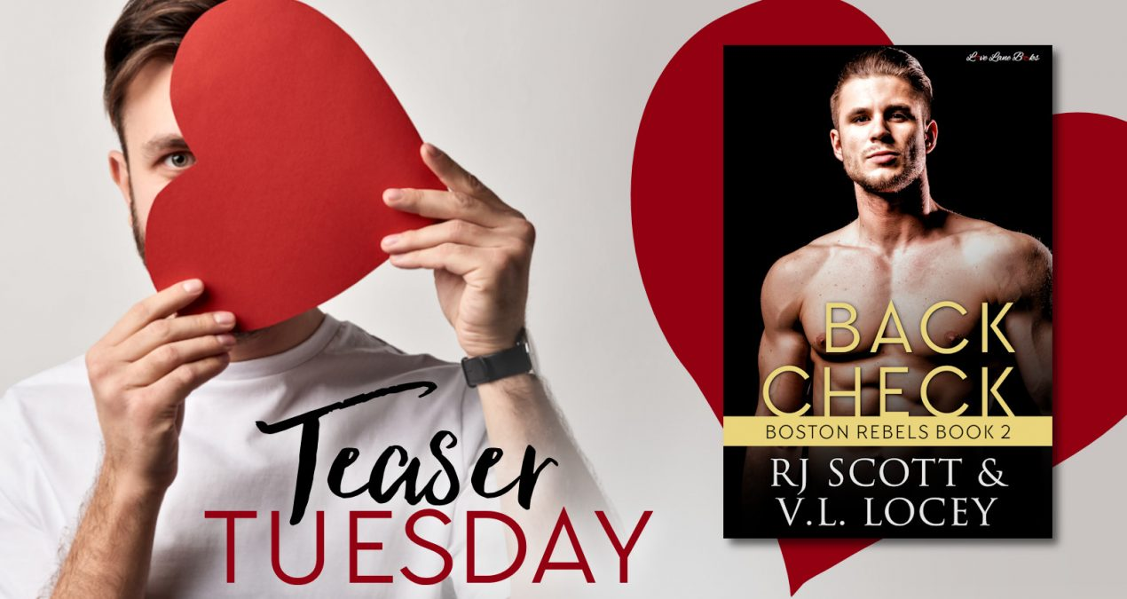 Teaser Tuesday – Back Check (Boston Rebels #2)