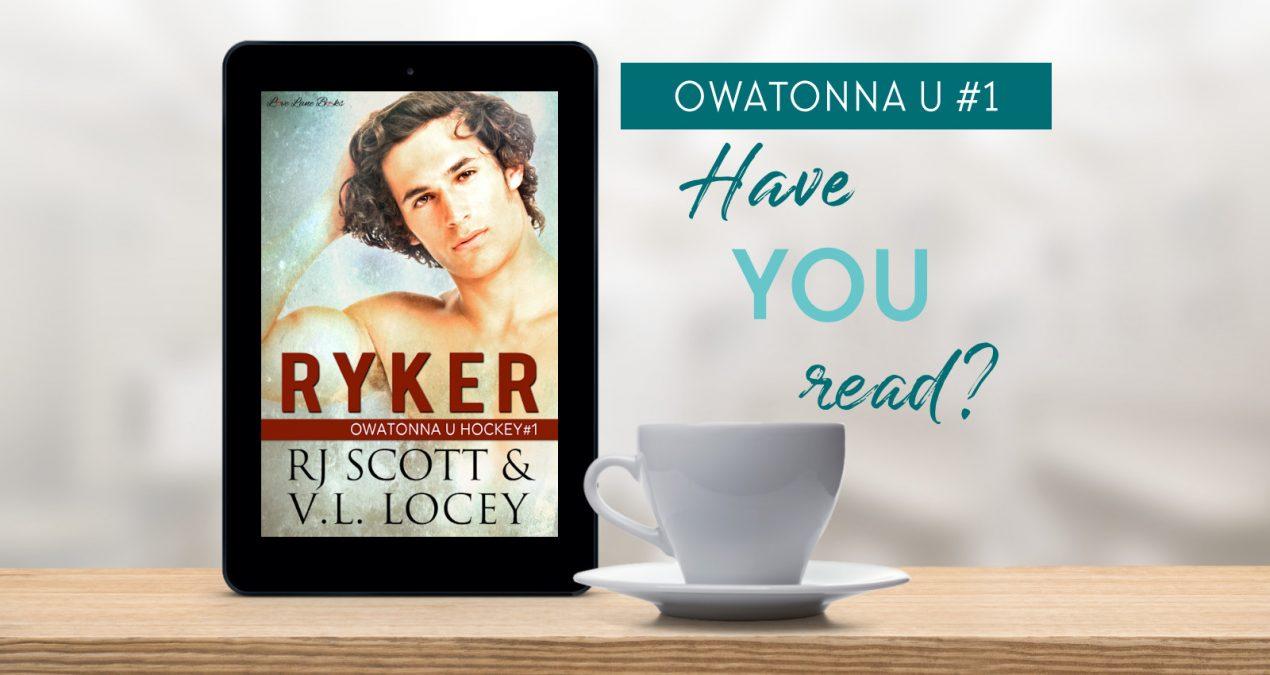Have you read? – Ryker (Owatonna U #1)