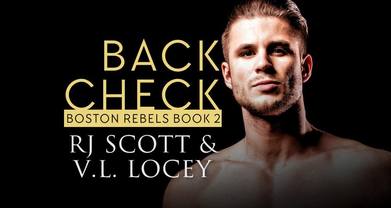Back Check (Boston Rebels 2) – Release Day