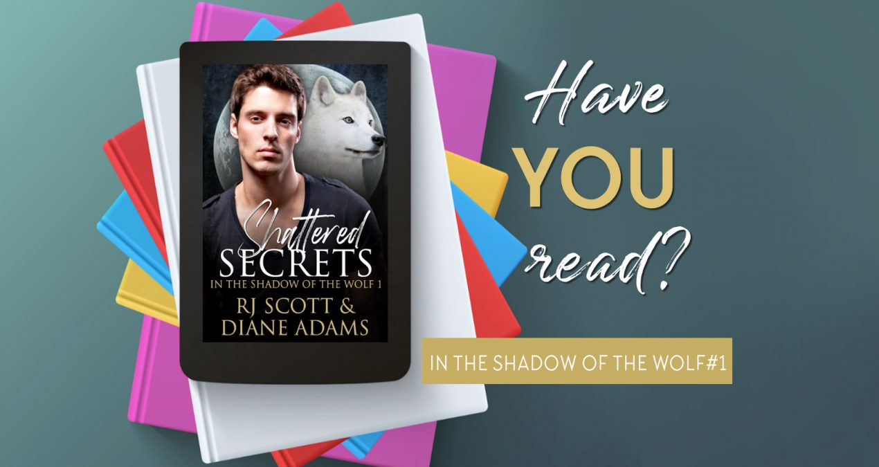 Have you read? – Shattered Secrets (In the Shadow of the Wolf 1)